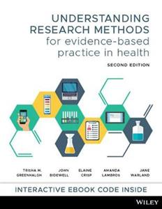 Understanding Research Methods for Evidence-Based Practice in Health