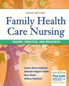 Family Health Care Nursing : Theory, Practice, & Research 6e