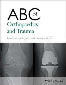 ABC of Orthopaedics and Trauma - Click Image to Close