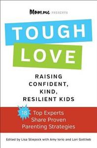 Toughlove: Raising Confident, Kind, Resilient Kids