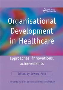 Organisational Development in Healthcare: Approaches, Innovations, Achievements