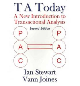 T A Today: A New Introduction to Transactional Analysis
