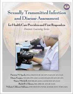 Sexually Transmitted Infection and Disease Assessment: For Health Care Providers and First Responders